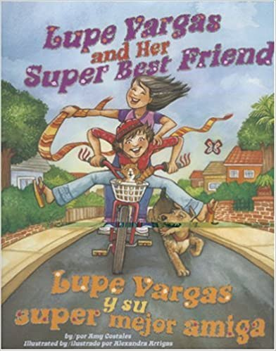 Descargar ebook for kindle pc Lupe Vargas and Her Super Best Friend/Lupe Vargas y Su Super Mejor Amiga in Spanish iBook 0873588886