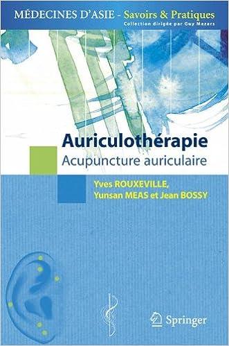Auriculotherapie. : Acupuncture auriculaire epub, pdf