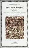 img - for Orlando furioso, tomo I (Letras Universales / Universal Writings) (Spanish Edition) book / textbook / text book