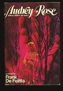 Audrey Rose: A Novel
