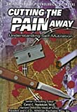 Cutting the Pain Away, Ann Holmes, 0791049515