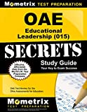 OAE Educational Leadership (015) Secrets Study Guide: OAE Test Review for the Ohio Assessments for Educators