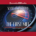 The First Mile: A Launch Manual for Getting Great Ideas into the Market | Scott D. Anthony
