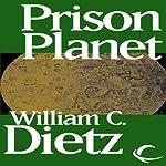 Prison Planet   William C. Dietz
