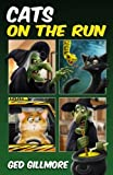 Cats on the Run (Tuck & Ginger)