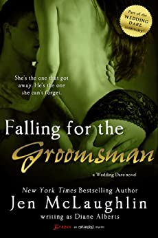 Falling for the Groomsman (Wedding Dare series) by [Alberts, Diane]