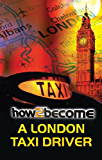 How To Become A London Taxi Driver - London Taxi Knowledge Training (How2Become)