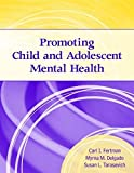 img - for Promoting Child and Adolescent Mental Health book / textbook / text book