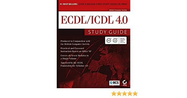 ecdl icdl 4 0 study guide 9780782143089 computer science books
