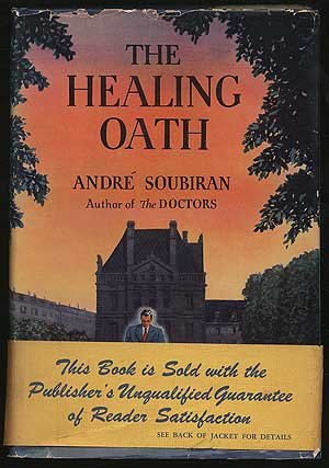 The Healing Oath by Andre Soubiran