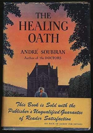 The Healing Oath by Andre Soubiran