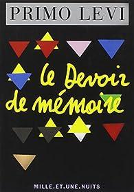 Le devoir de mémoire par Primo Levi