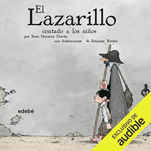 El Lazarillo Contado A Los Niños: El Lazarillo de Tormes (El Lazarillo De Tormes)