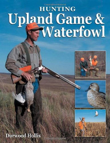 Hunting Upland Game & Waterfowl (Best Hiking In Texas Hill Country)