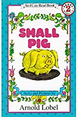 Small Pig (I Can Read Level 2) Paperback