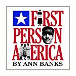 First-Person America   Ann Banks