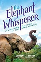 The Elephant Whisperer (Young Readers