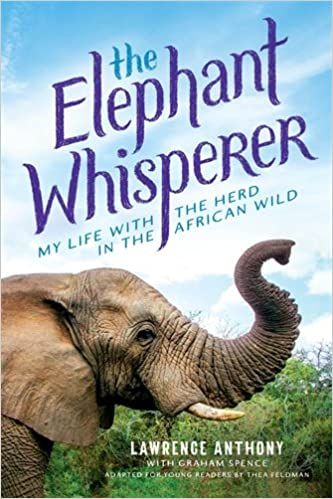 The Elephant Whisperer (young Readers Adaptation): My Life With The Herd In The African Wild PDF Descargar