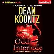 Odd Interlude: A Special Odd Thomas Adventure | Dean Koontz