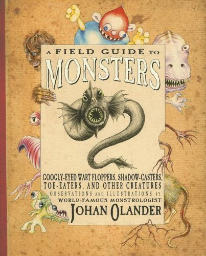 A Field Guide to Monsters: Googly-Eyed Wart Floppers, Shadow-Casters, Toe-Eaters, and Other Creatures - Kid Creature Socks