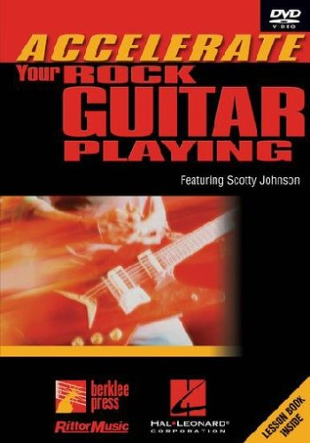 Hal Leonard Accelerate Your Rock Guitar Playing featuring Scotty Johnson (Playing Rock)