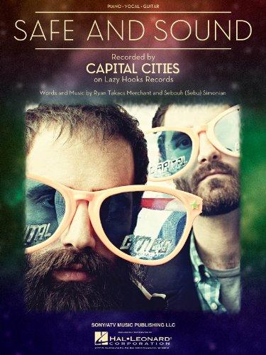 Capital Cities - Safe & Sound - Piano/Vocal/Guitar Sheet Music Single