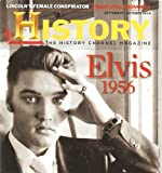 The History Channel Magazine September / October 2010 Volume 8, Number 5 (Cover Story) The King Is Reborn // Twain Still Provokes // Lincoln's Femaile Conspirator