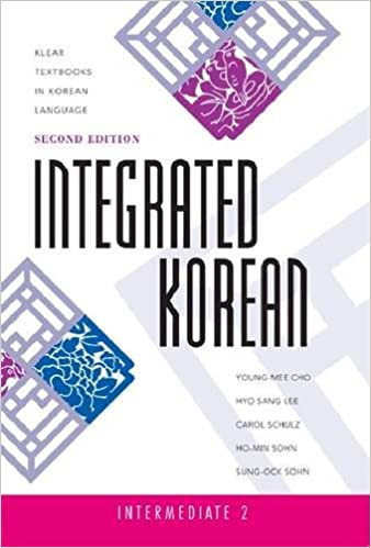 Intermediate 2 Integrated Korean Second Edition