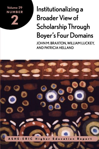Institutionalizing a Broader View of Scholarship Through Boyer's Four Domains, Volume 29, Number 2