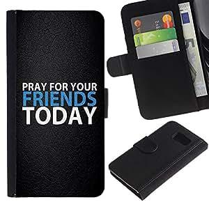 EJOY---La carpeta del tirón la caja de cuero de alta calidad de la PU Caso protector / Samsung Galaxy S6 / --BIBLIA Ore para sus amigos Hoy
