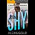 Mr. Shy: A Billionaire Romance