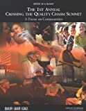 img - for The 1st Annual Crossing the Quality Chasm Summit: A Focus on Communities: Report of a Summit book / textbook / text book
