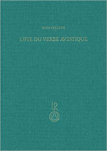 Amazon Liste Du Verbe Avestique Kellens Jean Instruction