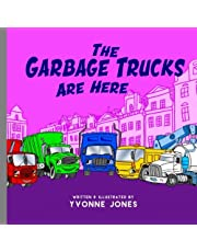 The Garbage Trucks Are Here