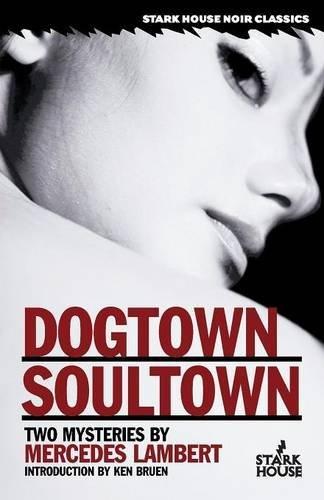 Dogtown / Soultown