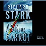 Ask the Parrot  | Richard Stark