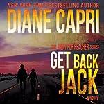 Get Back Jack : Hunt For Jack Reacher, Book 4 | Diane Capri