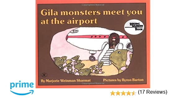 Gila Monsters Meet You at the Airport (Reading Rainbow Book ...