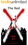 The Red X: Act II