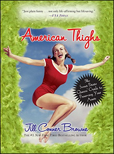 American Thighs: The Sweet Potato Queens' Guide to Preserving Your Assets (Mr Sweet Potato)