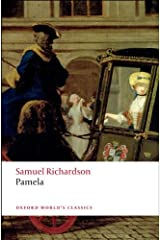 Pamela: Or Virtue Rewarded (Oxford World's Classics) Kindle Edition