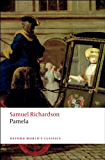 Pamela: Or Virtue Rewarded (Oxford World's Classics)