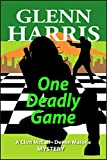 One Deadly Game (McCall - Malone Mystery Book 3)