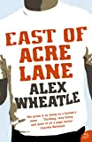 Front cover for the book East of Acre Lane by Alex Wheatle