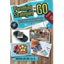 Parenting Strategies on the Go: Diverse Teaching Strategies for Parents Who Want Their Children to Learn No Matter Where or When