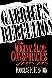 Gabriel's Rebellion, Douglas R. Egerton, 0807844225