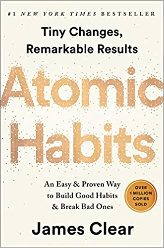 Atomic Habits: An Easy & Proven Way to Build Good Habits & Break Bad Ones:  Clear, James: 9780735211292: Books - Amazon.ca