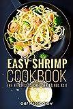 Easy Shrimp Cookbook (Shrimp Cookbook, Shrimp Recipes, Shrimp Scampi 1)
