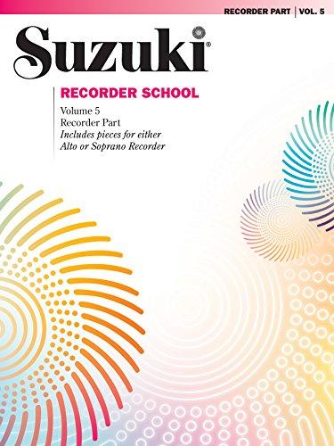 Suzuki Recorder School - Volume 5: Soprano & Alto Recorder Parts