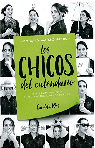 Los Chicos Del Calendario Pdf.Descargar Los Chicos Del Calendario 2 Febrero Marzo Y Abril